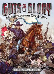 THE AMERICAN CIVIL WAR by Ben Thompson
