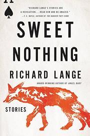 SWEET NOTHING by Richard Lange