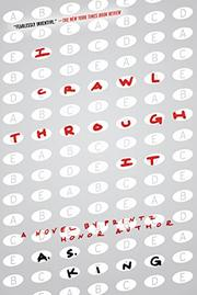 I CRAWL THROUGH IT by A.S. King