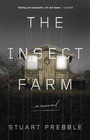 THE INSECT FARM by Stuart Prebble