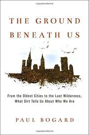 THE GROUND BENEATH US by Paul Bogard