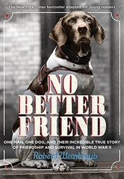 NO BETTER FRIEND by Robert Weintraub