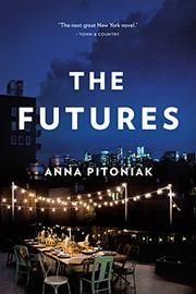 THE FUTURES by Anna Pitoniak