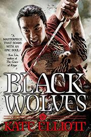 BLACK WOLVES by Kate Elliott