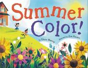 SUMMER COLOR! by Diana Murray