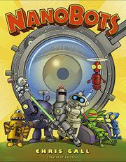 NANOBOTS by Chris Gall