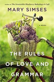 THE RULES OF LOVE & GRAMMAR by Mary Simses