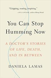 YOU CAN STOP HUMMING NOW by Daniela J. Lamas