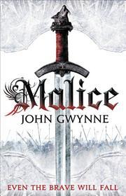 MALICE by John Gwynne