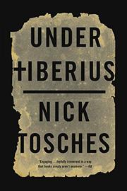 UNDER TIBERIUS by Nick Tosches