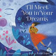 I'LL MEET YOU IN YOUR DREAMS by Jessica Young