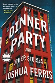 THE DINNER PARTY by Joshua Ferris
