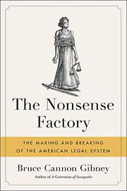THE NONSENSE FACTORY by Bruce Cannon Gibney