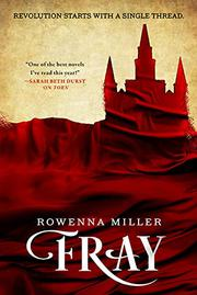 FRAY  by Rowenna Miller
