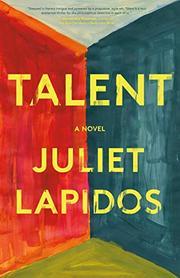 TALENT by Juliet Lapidos