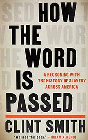 HOW THE WORD IS PASSED by Clint Smith III