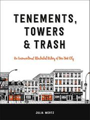 TENEMENTS, TOWERS & TRASH by Julia Wertz