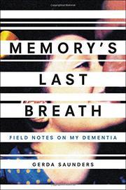 MEMORY'S LAST BREATH by Gerda Saunders