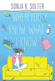 WHEN YOU KNOW WHAT I KNOW by Sonja K. Solter