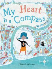 MY HEART IS A COMPASS by Deborah Marcero