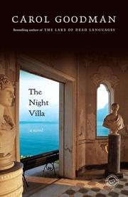 THE NIGHT VILLA by Carol Goodman