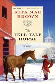 THE TELL-TALE HORSE by Rita Mae Brown
