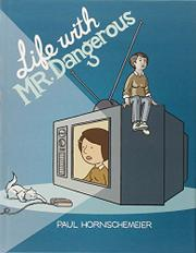 Cover art for LIFE WITH MR. DANGEROUS