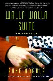 WALLA WALLA SUITE by Anne Argula