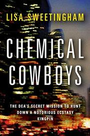 CHEMICAL COWBOYS by Lisa Sweetingham