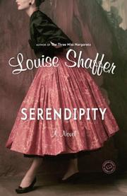 SERENDIPITY by Louise Shaffer
