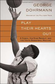PLAY THEIR HEARTS OUT by George Dohrmann