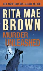 MURDER UNLEASHED by Rita Mae Brown