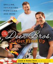 Book Cover for THE DEEN BROS. GET FIRED UP