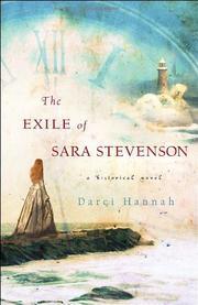 THE EXILE OF SARA STEVENSON by Darci Hannah
