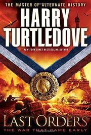 LAST ORDERS by Harry Turtledove