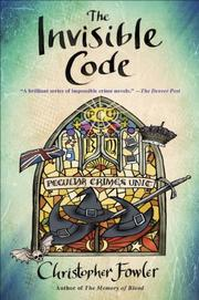 THE INVISIBLE CODE by Christopher Fowler
