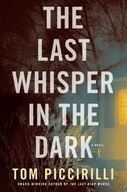 THE LAST WHISPER IN THE DARK by Tom Piccirilli