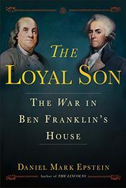 THE LOYAL SON by Daniel Mark Epstein