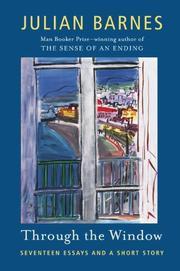 THROUGH THE WINDOW by Julian Barnes