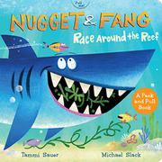 NUGGET AND FANG RACE AROUND THE REEF by Tammi Sauer