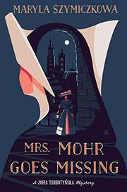 MRS. MOHR GOES MISSING by Maryla Szymiczkowa