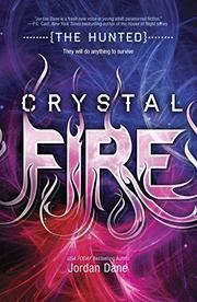 CRYSTAL FIRE by Jordan Dane