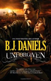 UNFORGIVEN by B.J. Daniels