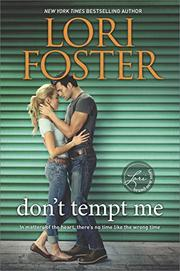 DON'T TEMPT ME by Lori Foster