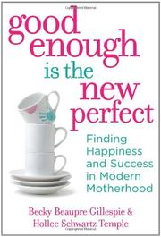 Book Cover for GOOD ENOUGH IS THE NEW PERFECT