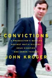 CONVICTIONS by John Kroger