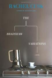 THE BRADSHAW VARIATIONS by Rachel Cusk
