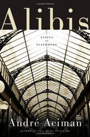 ALIBIS by André Aciman