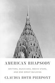 AMERICAN RHAPSODY by Claudia Roth Pierpont