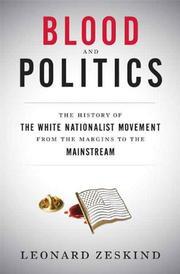 BLOOD AND POLITICS by Leonard Zeskind